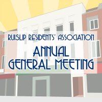 Ruislip residents' Association Annual General Meeting